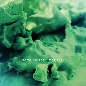 "画像1: Make Noise Bana Haffar - Matiere - 12"" - Make Noise Records - MNR009"