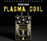 Third Man Records/GAMECHANGER AUDIO/Plasma Coil - プラズマコイルペダル!