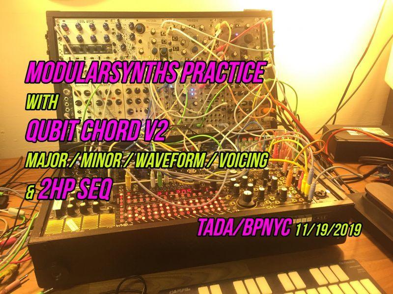 モジュラーシンセ練習~ Qubit Chord V2 Major/Minor/Waveform/Voicing & 2hp SEQ